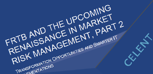 FRTB and the Upcoming Renaissance in Market Risk Management, Part II